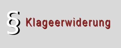 6 Klageerwiderung - Musterklageerwiderung mit grundlegenden Formulierungen und Hinweisen.