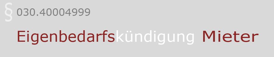 Eigenbedarfskündigung – Gegen Eigenbedarfskündigung wehren mit Muster für Widerspruch, Klageerwiderung und Räumungsvereinbarung für Mieter Fachanwalt für Mietrecht und Wohnungseigentumsrecht